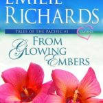 [PDF] [EPUB] From Glowing Embers (Tales of the Pacific, #1) Download