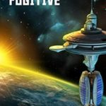 [PDF] [EPUB] Galactic Fugitive (Space Scout Book 5) Download