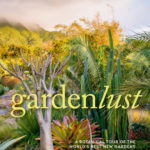 [PDF] [EPUB] Gardenlust: A Botanical Tour of the World's Best New Gardens Download
