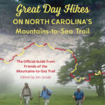 [PDF] [EPUB] Great Day Hikes on North Carolina's Mountains-To-Sea Trail Download