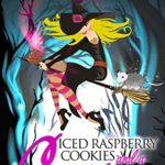 [PDF] [EPUB] Iced Raspberry Cookies and a Curse: A Fairy Tale Cozy Mystery (Fable Town Mystery Book 1) Download