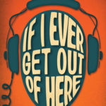 [PDF] [EPUB] If I Ever Get Out of Here Download