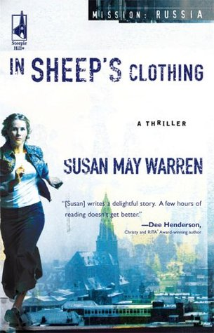 [PDF] [EPUB] In Sheep's Clothing (Mission: Russia, #1) Download by Susan May Warren