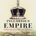 [PDF] [EPUB] Inglorious Empire: What the British Did to India Download