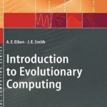 [PDF] Introduction to Evolutionary Computing Download
