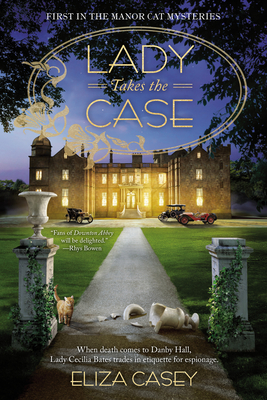 [PDF] [EPUB] Lady Takes the Case (Manor Cat Mystery #1) Download by Eliza Casey