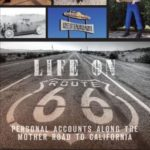 [PDF] [EPUB] Life on Route 66: Personal Accounts Along the Mother Road to California Download