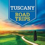 [PDF] [EPUB] Lonely Planet Tuscany Road Trips (Travel Guide) Download