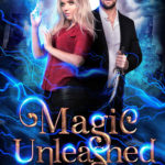 [PDF] [EPUB] Magic Unleashed (Hall of Blood and Mercy, #3) Download