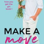 [PDF] [EPUB] Make a Move (How You Get the Girl, #1) Download