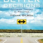 [PDF] Making Better Decisions: Decision Theory in Practice Download