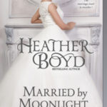 [PDF] [EPUB] Married by Moonlight (Distinguished Rogues, #9) Download