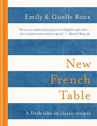 [PDF] [EPUB] New French Table Download by Emily Roux