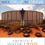 [PDF] [EPUB] Not a Drop to Drink: America's Water Crisis (and What You Can Do) Download