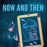 [PDF] [EPUB] Now And Then: When The Dream Becomes A Nightmare Download