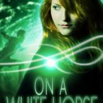 [PDF] [EPUB] On a White Horse (The Reapers #1.5) Download