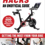 [PDF] [EPUB] Peloton Hacks: Getting the Most From Your Bike Download