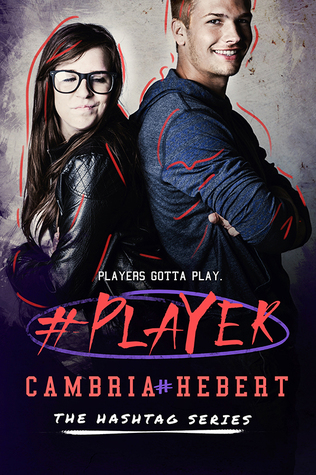 [PDF] [EPUB] #Player (Hashtag, #3) Download by Cambria Hebert