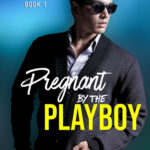 [PDF] [EPUB] Pregnant by the Playboy (Fong Brothers #1) Download