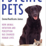 [PDF] [EPUB] Psychic Pets: How Animal Intuition and Perception Has Changed Human Lives Download