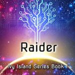 [PDF] [EPUB] Raider: Book 1 (Ivy Island) Download