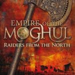 [PDF] [EPUB] Raiders from the North (Empire of the Moghul, #1) Download