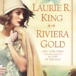 [PDF] [EPUB] Riviera Gold (Mary Russell and Sherlock Holmes, #16) Download