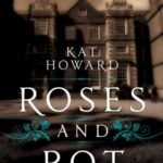 [PDF] [EPUB] Roses and Rot Download