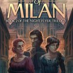[PDF] [EPUB] Secrets of Milan: Book Two of the Night Flyer Trilogy Download