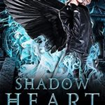 [PDF] [EPUB] Shadow Heart (Shade Assassin Book 3) Download