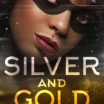 [PDF] [EPUB] Silver and Gold (Red and Black, #3) Download