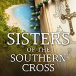 [PDF] [EPUB] Sisters of the Southern Cross Download