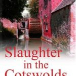 [PDF] [EPUB] Slaughter in the Cotswolds (Thea Osborne, #6) Download