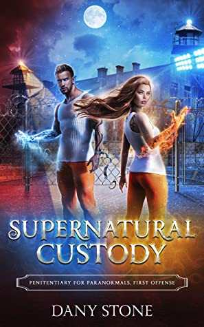 [PDF] [EPUB] Supernatural Custody: A Paranormal Prison Romance (Penitentiary for Paranormals Book 1) Download by Dany Stone