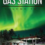 [PDF] [EPUB] Tales from the Gas Station: Volume Two Download