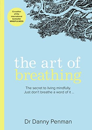 [PDF] [EPUB] The Art of Breathing Download by Danny Penman