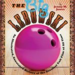 [PDF] [EPUB] The Big Lebowski: An Illustrated, Annotated History of the Greatest Cult Film of All Time Download