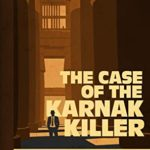 [PDF] [EPUB] The Case of the Karnak Killer (The Masked Man of Cairo Book 4) Download