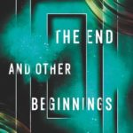 [PDF] [EPUB] The End and Other Beginnings: Stories from the Future Download
