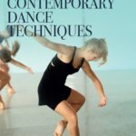 [PDF] [EPUB] The Essential Guide to Contemporary Dance Techniques Download