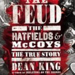 [PDF] [EPUB] The Feud: The Hatfields and McCoys, The True Story Download