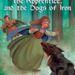 [PDF] [EPUB] The Girl, the Apprentice, and the Dogs of Iron (Rhianna, #2) Download