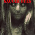 [PDF] [EPUB] The Girl with the Flying Saucer Eyes (A Novella Set in the Snatchers World) Download