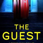 [PDF] [EPUB] The Guest: A psychological thriller with a shocking twist Download