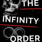 [PDF] [EPUB] The Infinity Order: Changing The Past With Time Travel Download