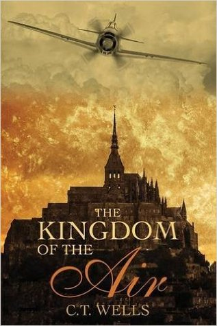 [PDF] [EPUB] The Kingdom of the Air Download by C.T. Wells