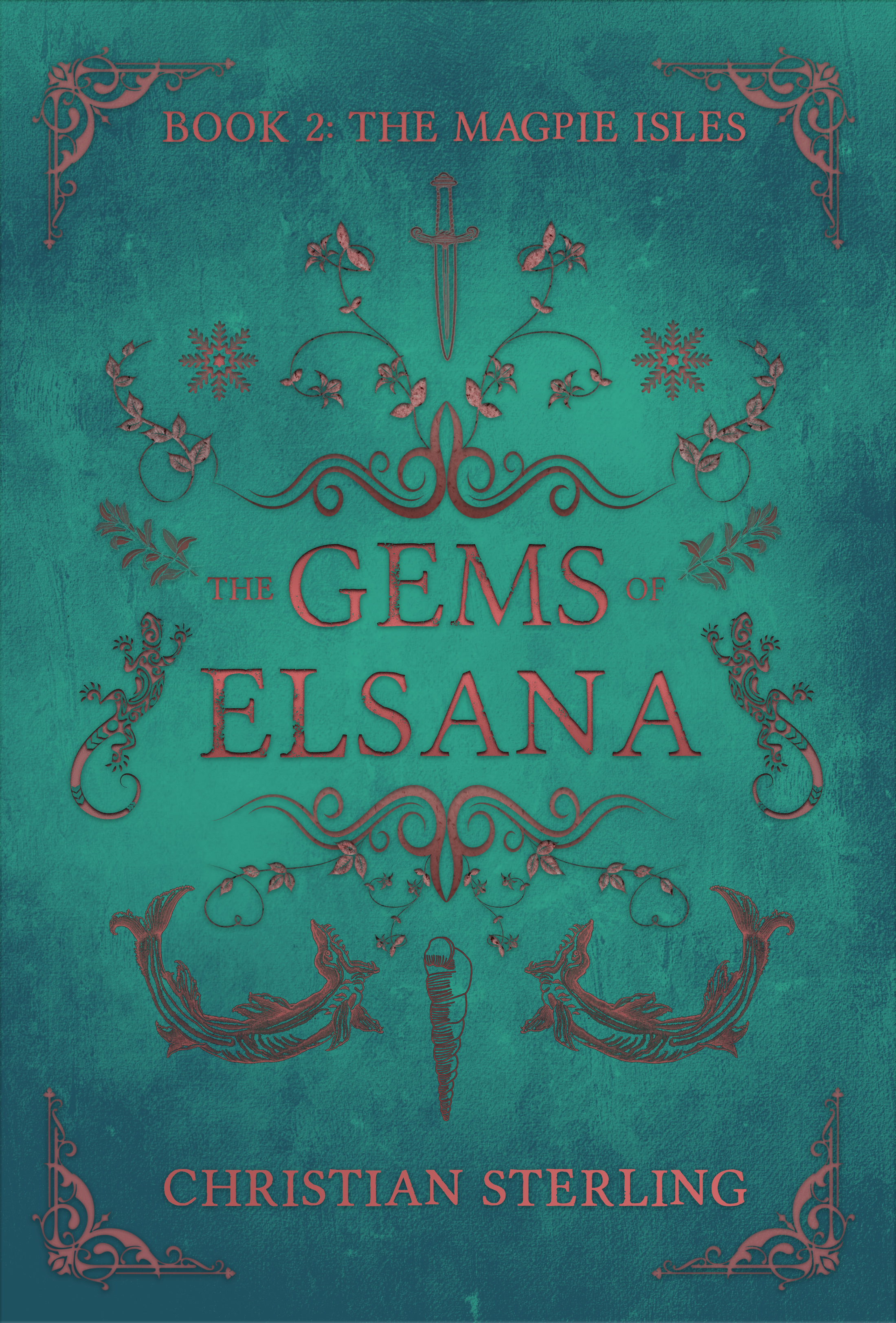 [PDF] [EPUB] The Magpie Isles (The Gems of Elsana #2) Download by Christian Sterling