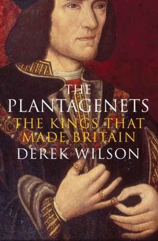 [PDF] [EPUB] The Plantagenets: The Kings That Made Britain Download by Derek Wilson