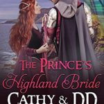 [PDF] [EPUB] The Prince's Highland Bride: A Scottish Medieval Romantic Adventure (Hardy Heroines series Book 6) Download