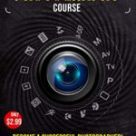[PDF] [EPUB] The Professional Photography Course: Become a Successful Photographer! with Expert Photographer Howard Carlos Download
